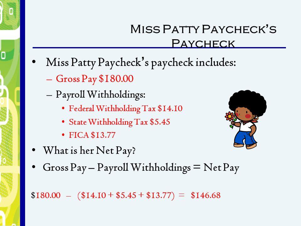 Miss Patty Paycheck's Paycheck