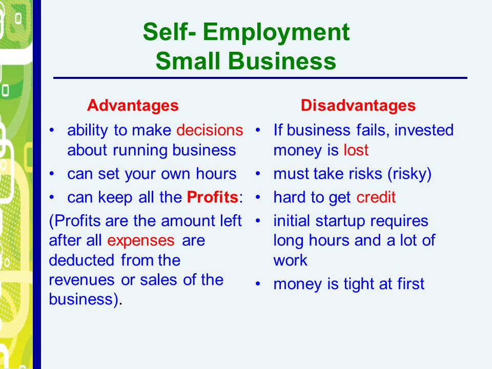 Self- Employment Small Business