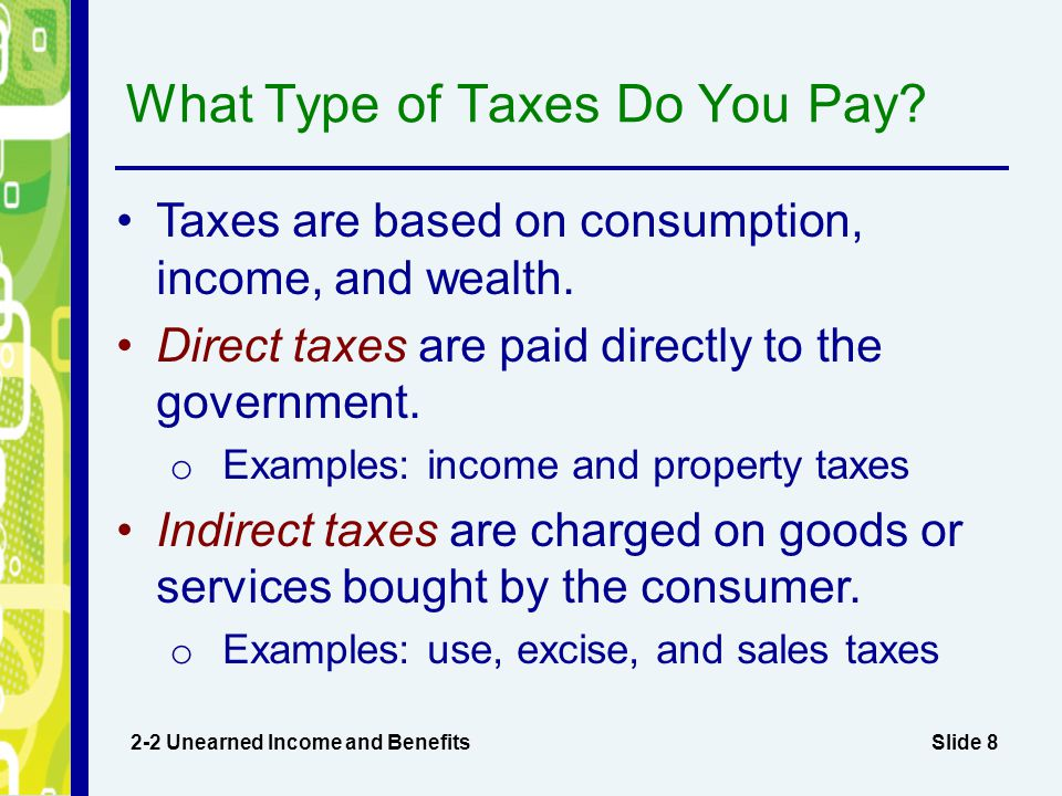What Type of Taxes Do You Pay