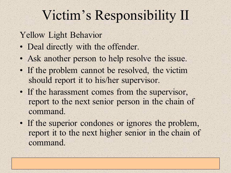 Victim's Responsibility II