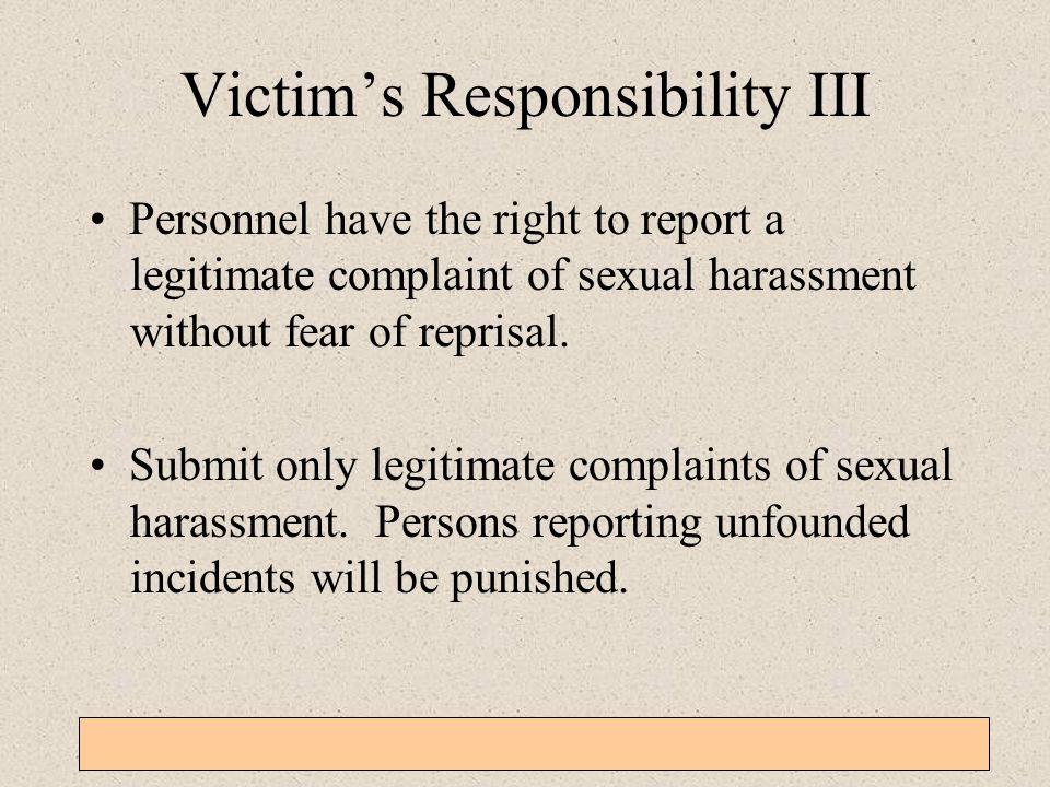 Victim's Responsibility III