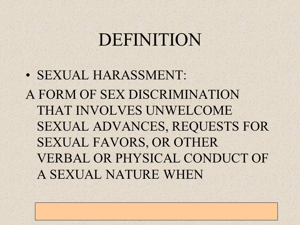 DEFINITION SEXUAL HARASSMENT: