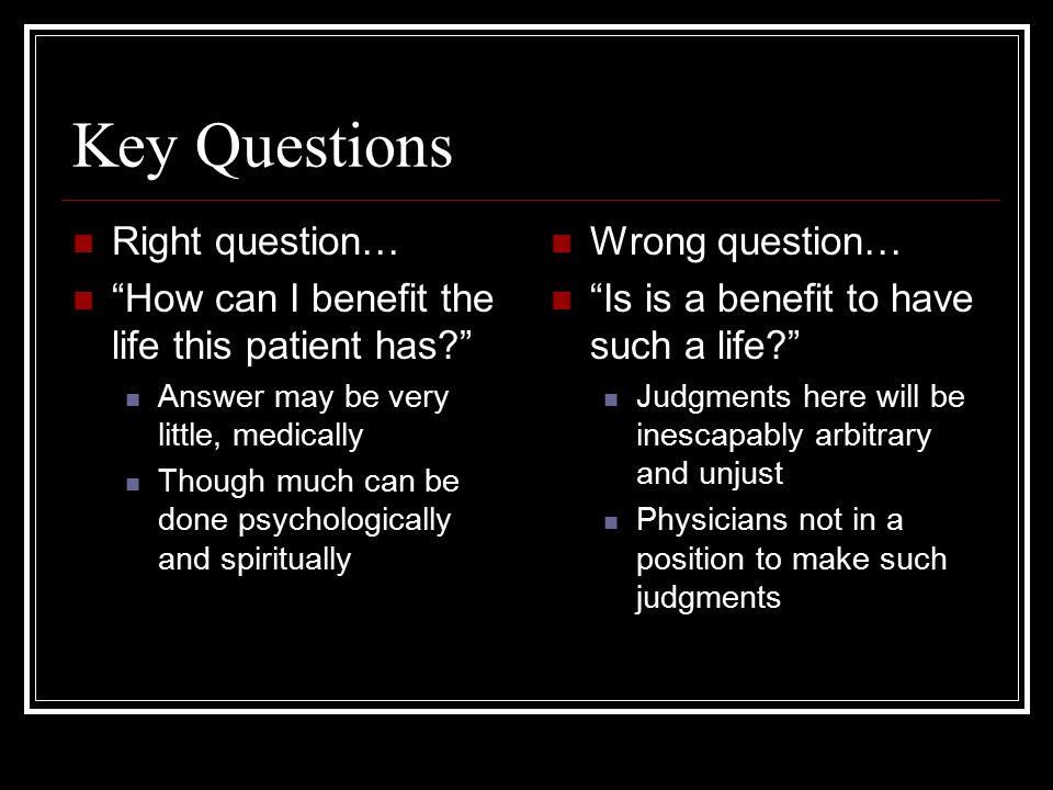 Key Questions Right question…