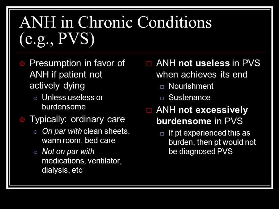 ANH in Chronic Conditions (e.g., PVS)
