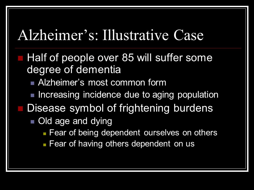 Alzheimer's: Illustrative Case