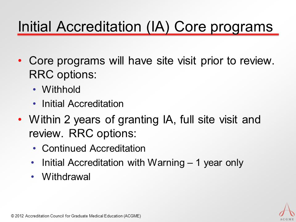 Initial Accreditation (IA) Core programs