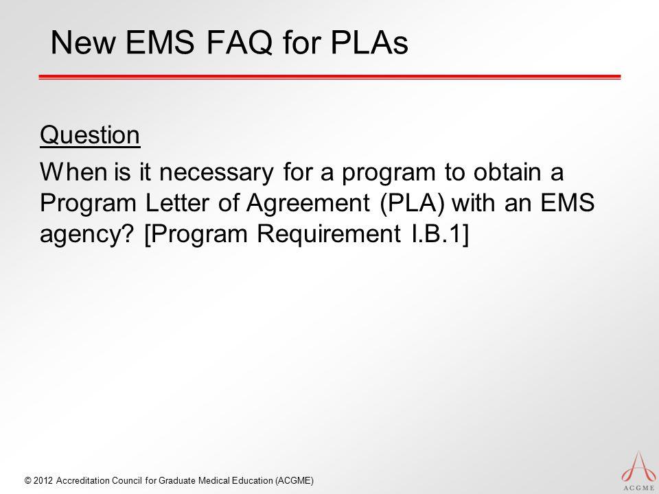 New EMS FAQ for PLAs