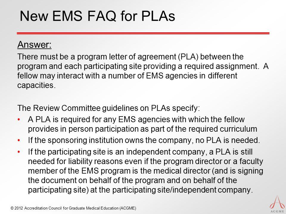 New EMS FAQ for PLAs Answer: