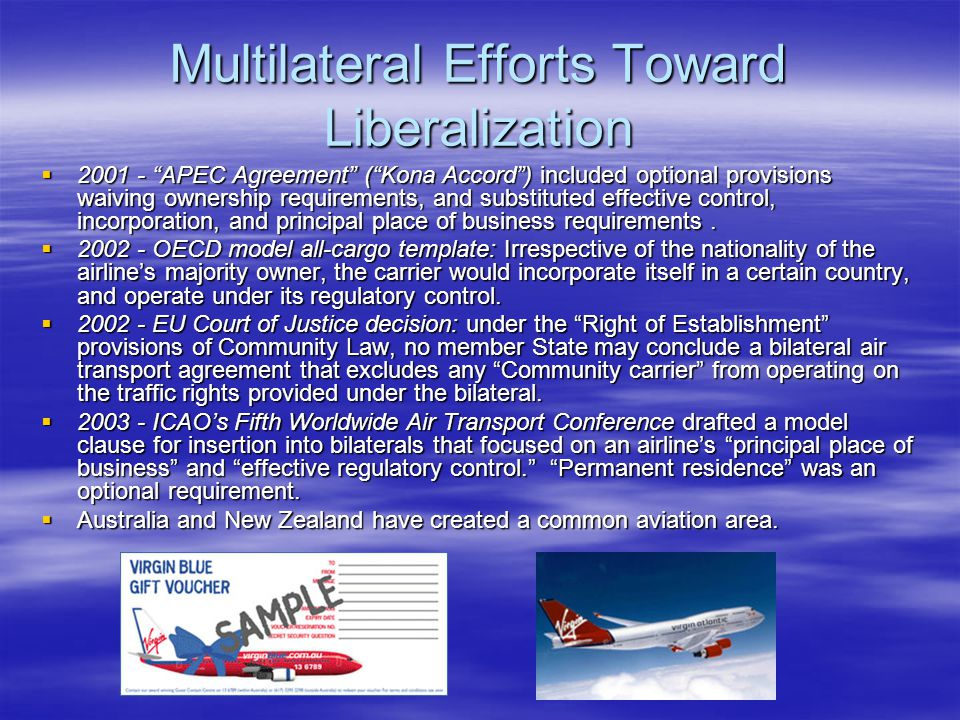 Multilateral Efforts Toward Liberalization