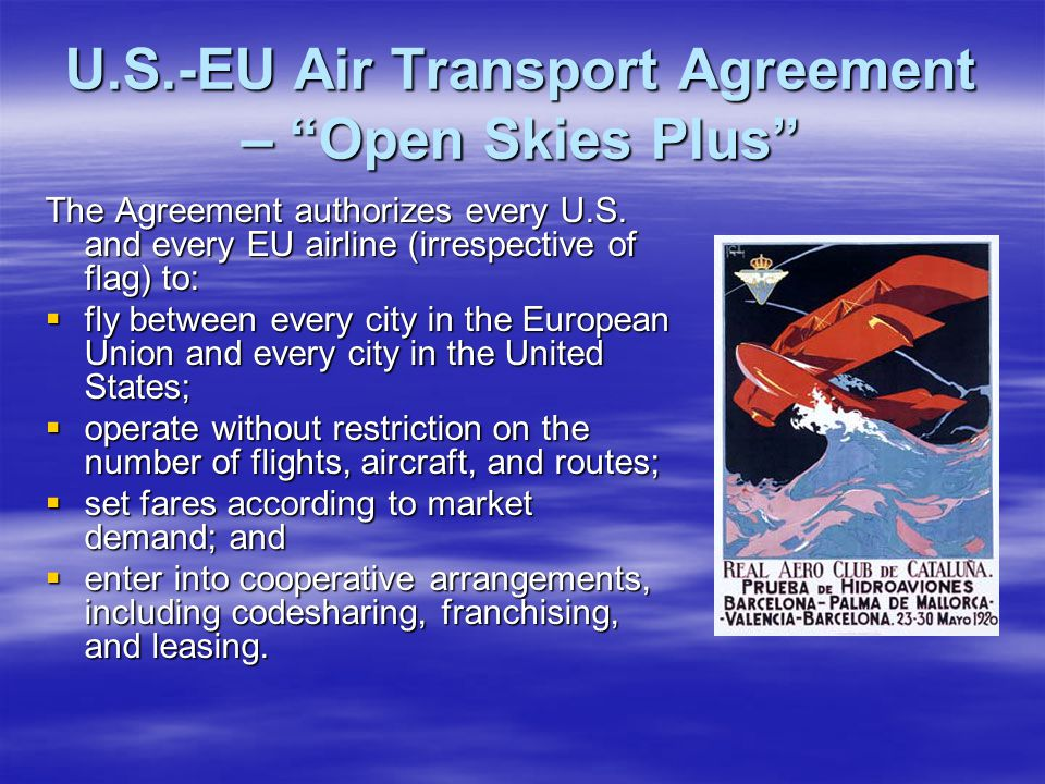 U.S.-EU Air Transport Agreement – Open Skies Plus