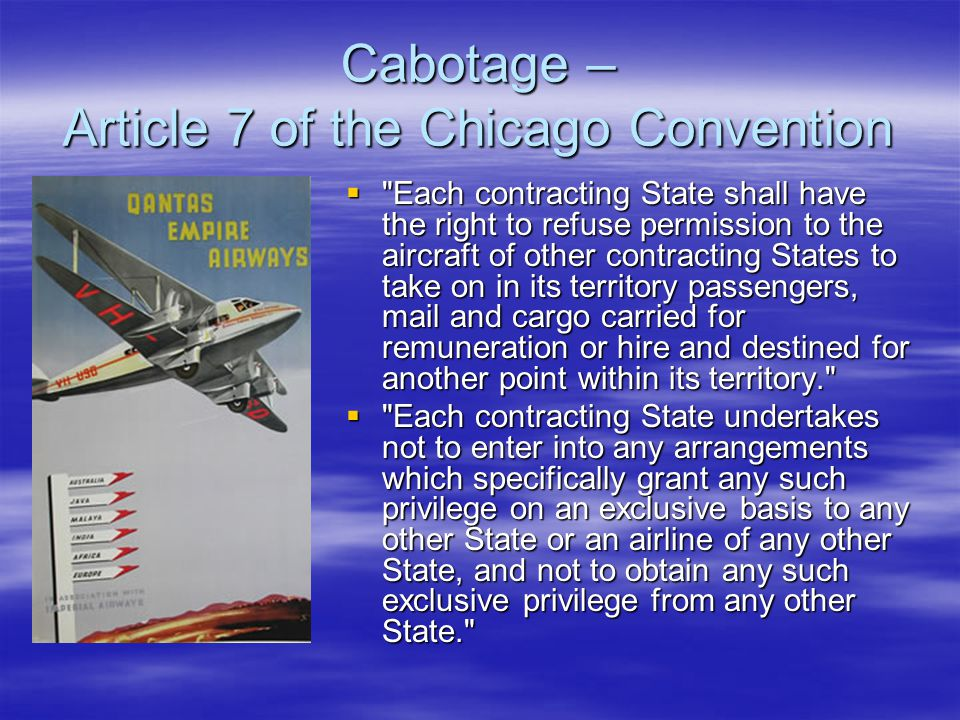 Cabotage – Article 7 of the Chicago Convention
