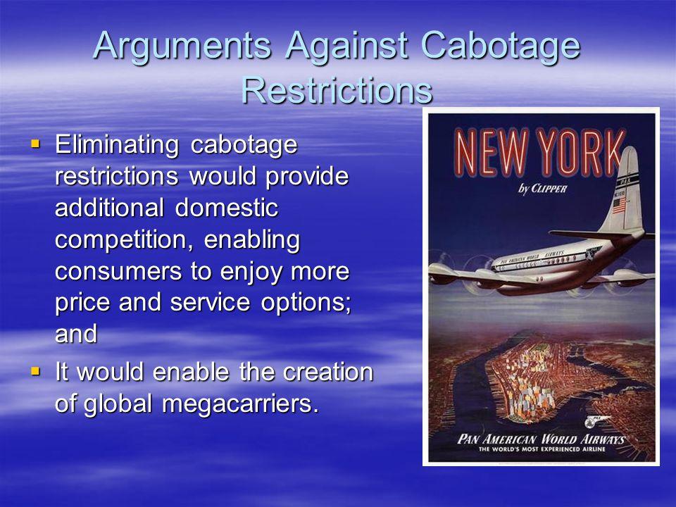 Arguments Against Cabotage Restrictions