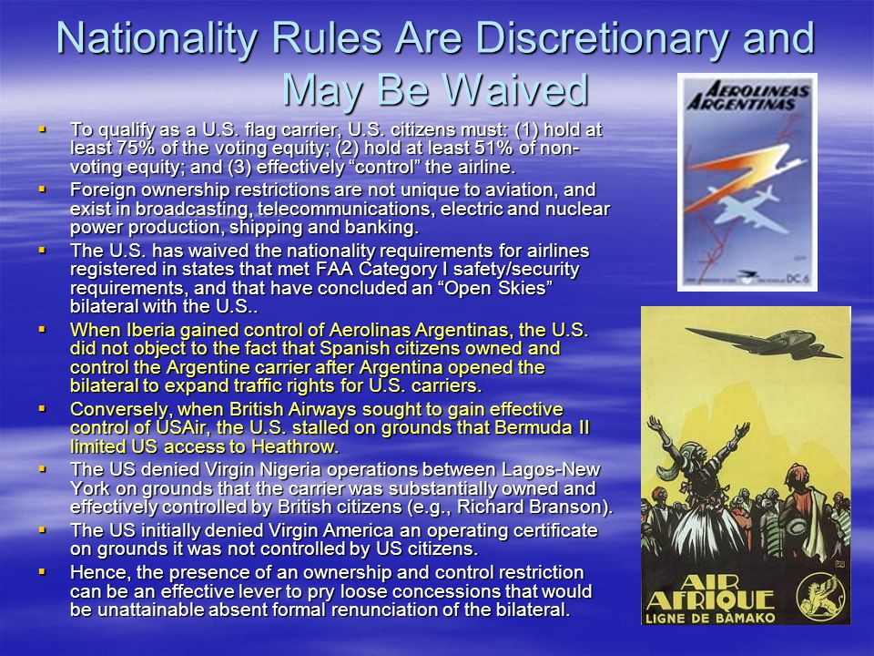 Nationality Rules Are Discretionary and May Be Waived
