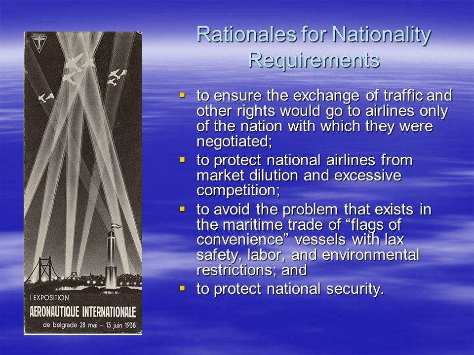 Rationales for Nationality Requirements