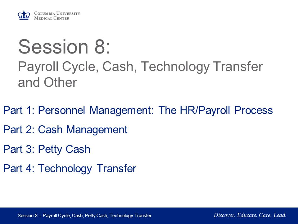 Session 8: Payroll Cycle, Cash, Technology Transfer and Other
