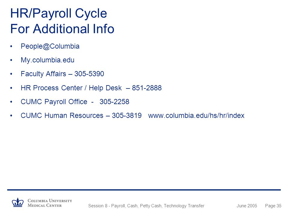 HR/Payroll Cycle For Additional Info