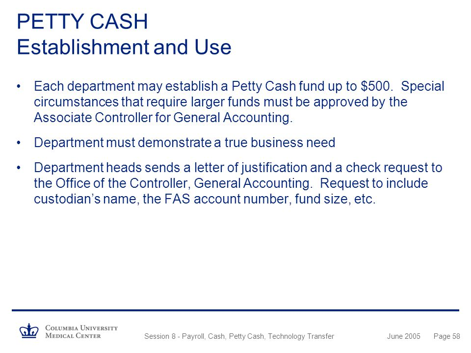 PETTY CASH Establishment and Use