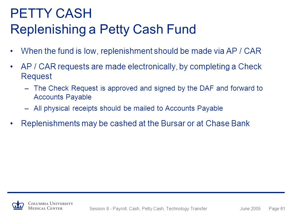 PETTY CASH Replenishing a Petty Cash Fund