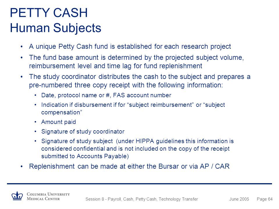PETTY CASH Human Subjects