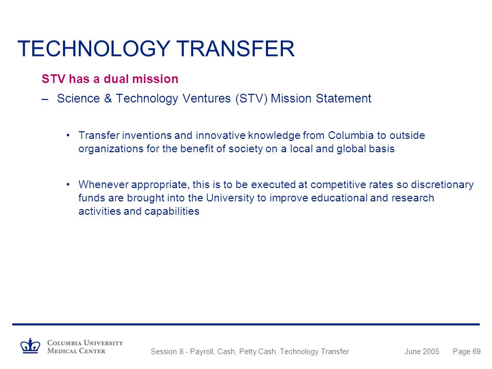 TECHNOLOGY TRANSFER STV has a dual mission