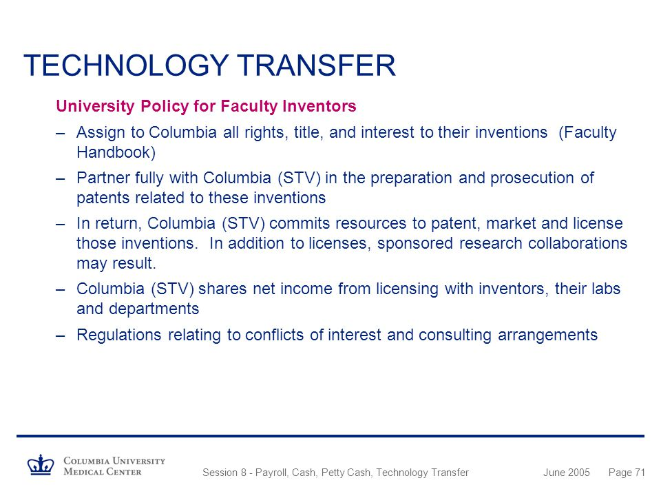 TECHNOLOGY TRANSFER University Policy for Faculty Inventors