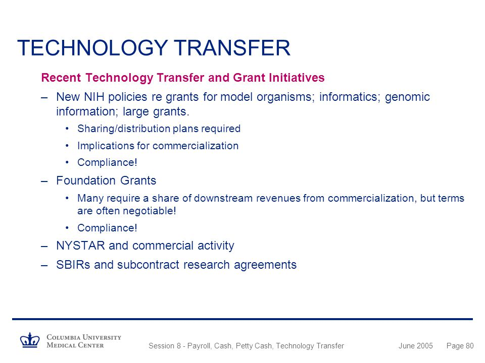 TECHNOLOGY TRANSFER Recent Technology Transfer and Grant Initiatives