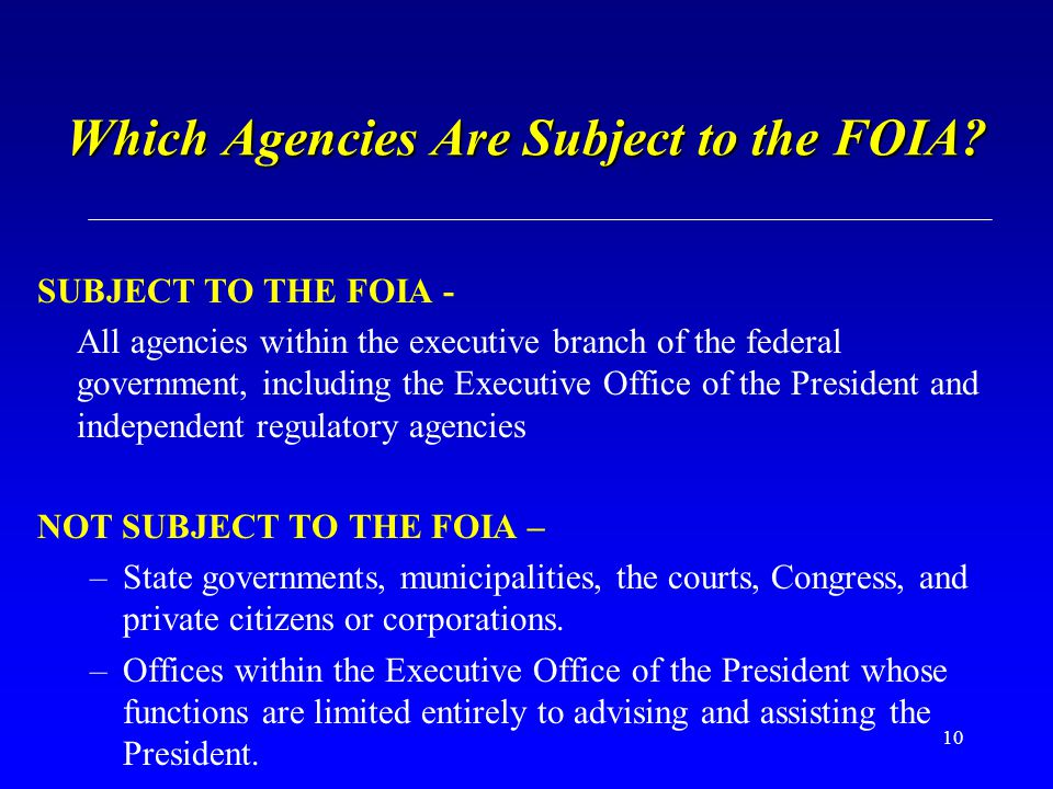 Which Agencies Are Subject to the FOIA