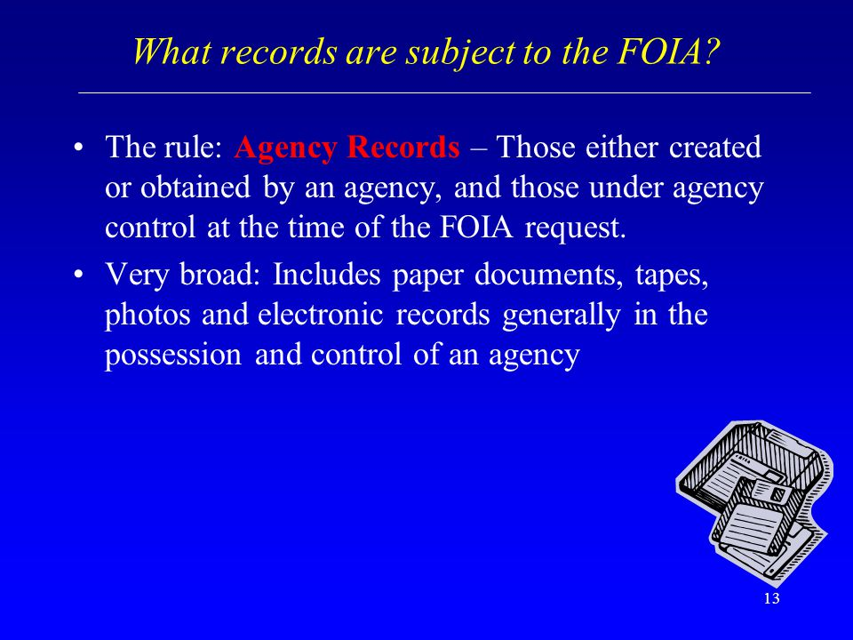 What records are subject to the FOIA