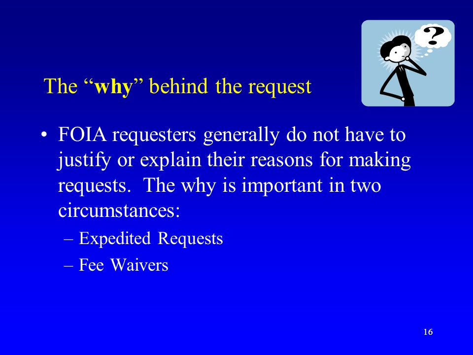 The why behind the request