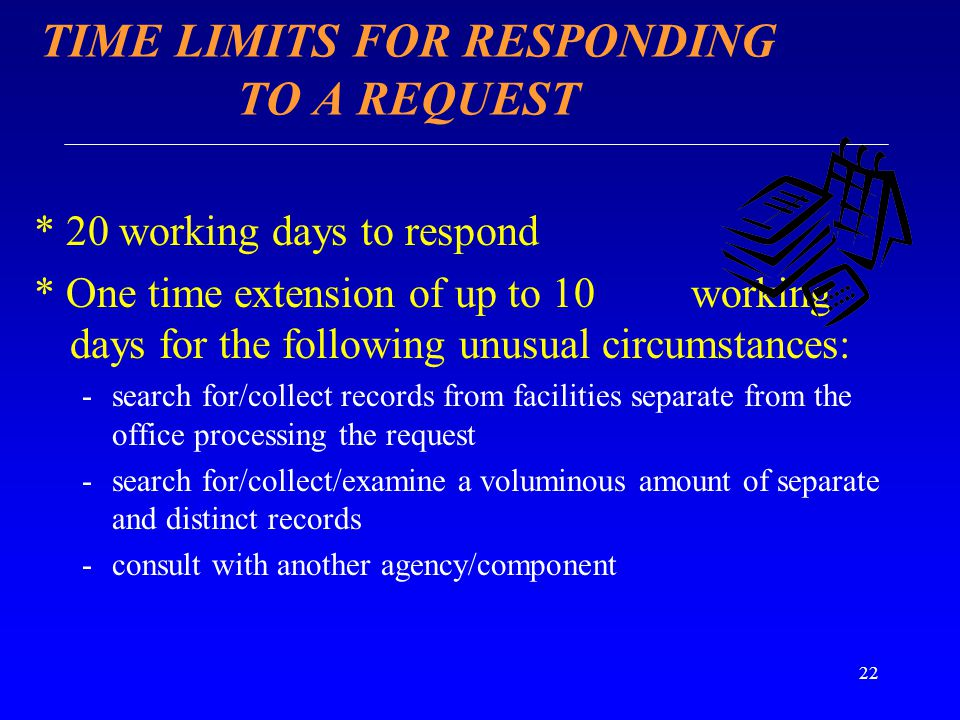 TIME LIMITS FOR RESPONDING TO A REQUEST