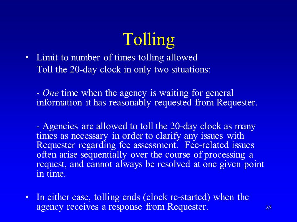 Tolling Limit to number of times tolling allowed