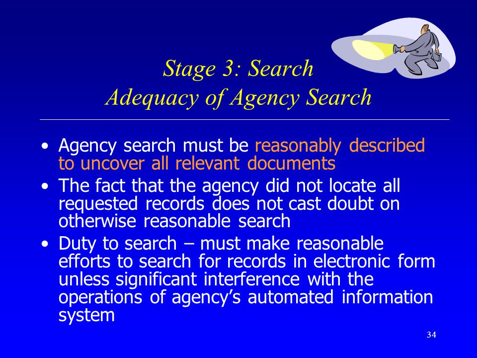 Stage 3: Search Adequacy of Agency Search