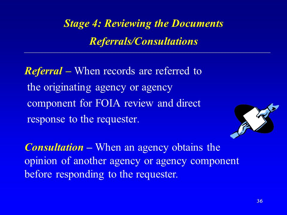 Stage 4: Reviewing the Documents Referrals/Consultations