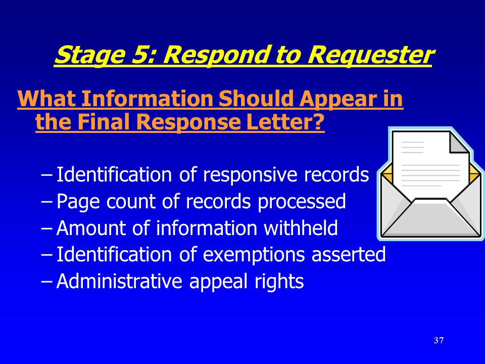 Stage 5: Respond to Requester