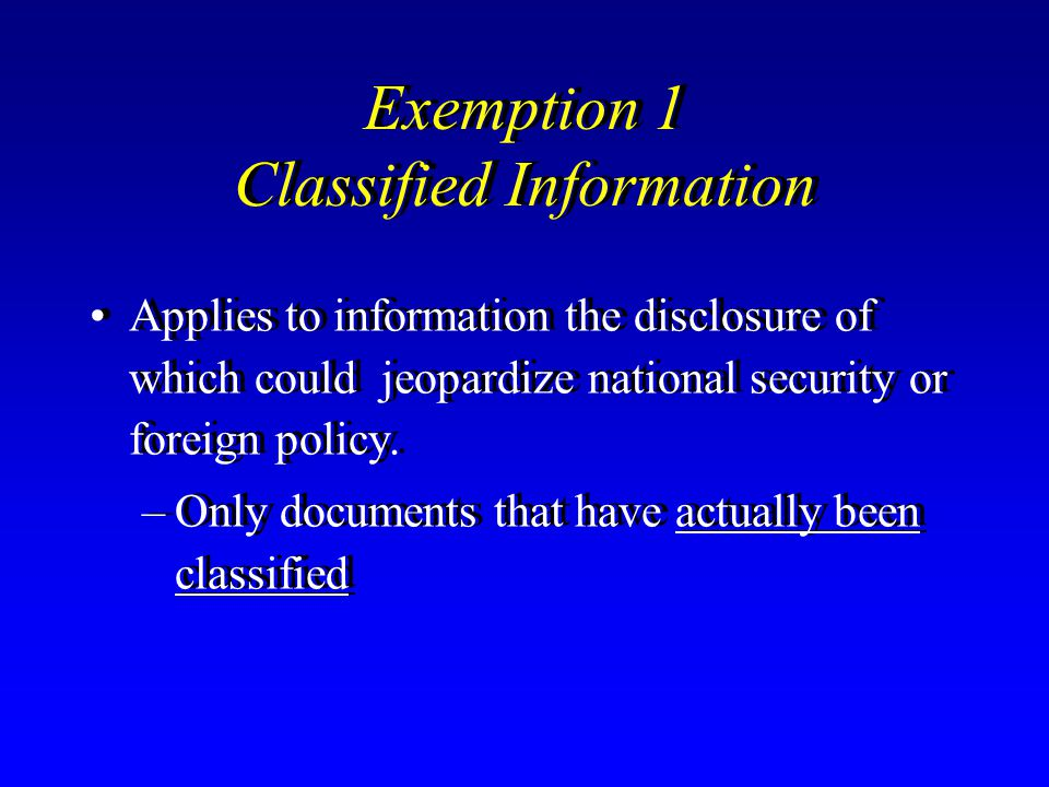 Exemption 1 Classified Information