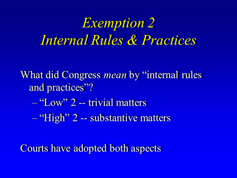 Exemption 2 Internal Rules & Practices
