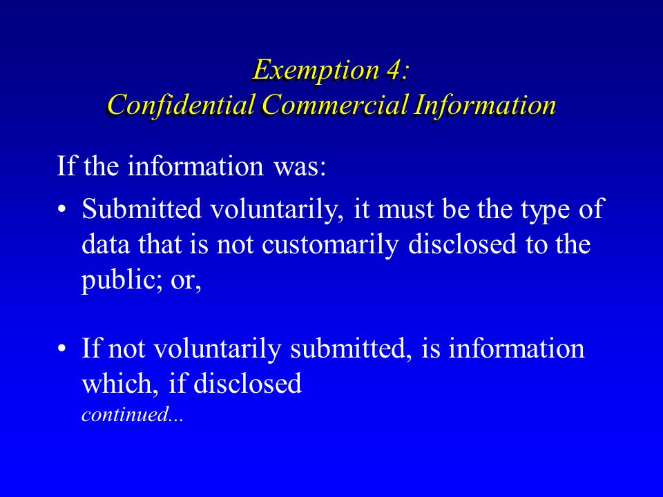 Exemption 4: Confidential Commercial Information
