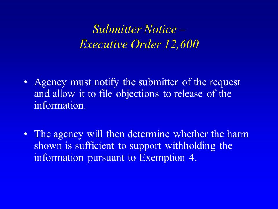 Submitter Notice – Executive Order 12,600