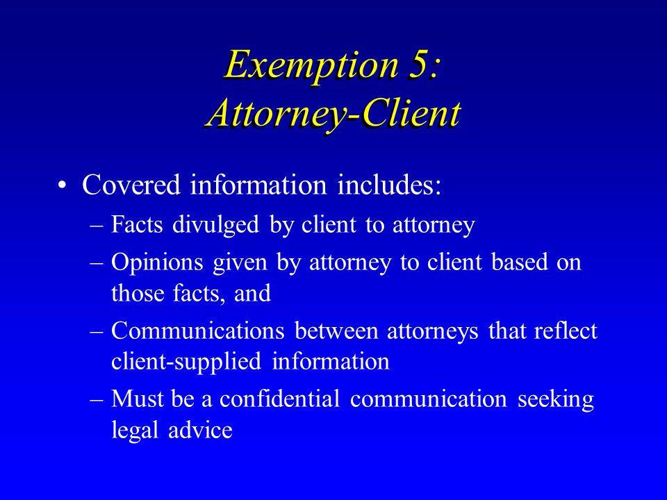 Exemption 5: Attorney-Client