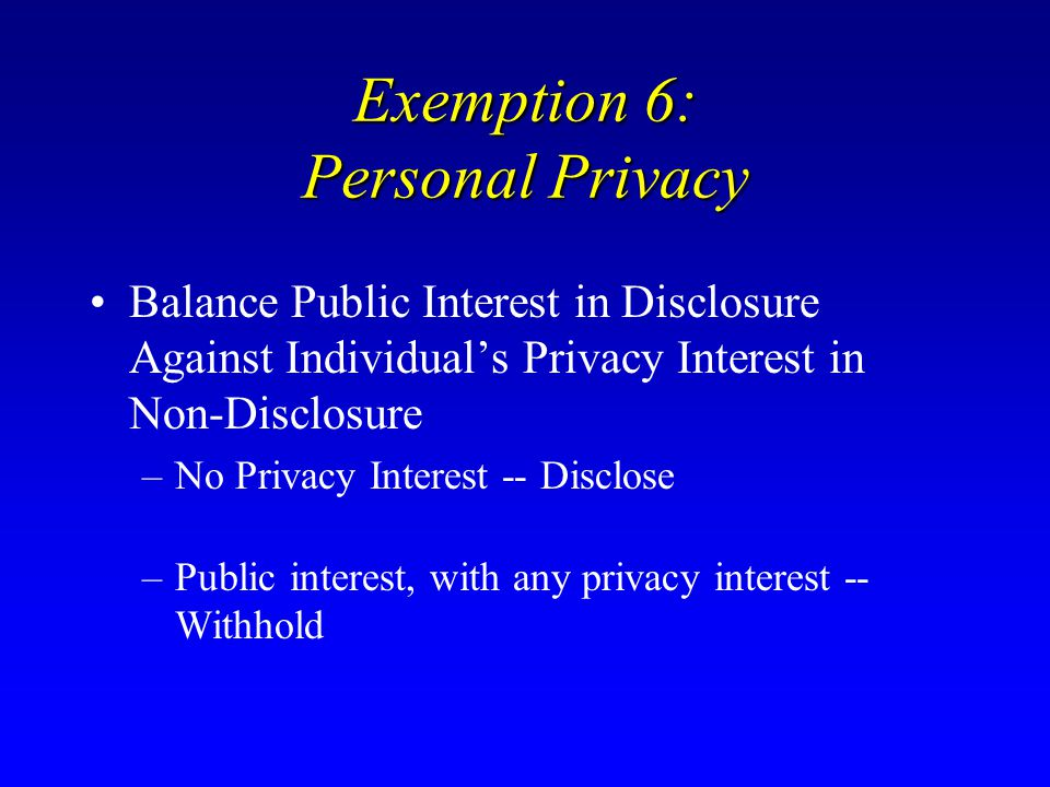 Exemption 6: Personal Privacy