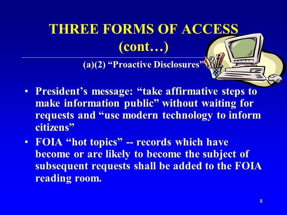 THREE FORMS OF ACCESS (cont…)