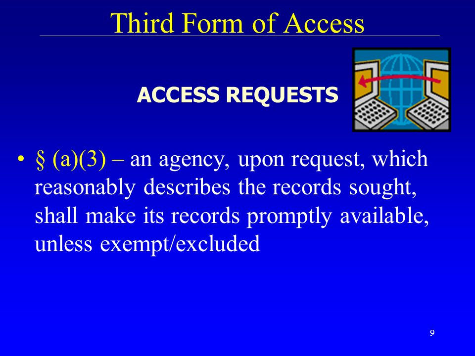 Third Form of Access ACCESS REQUESTS.