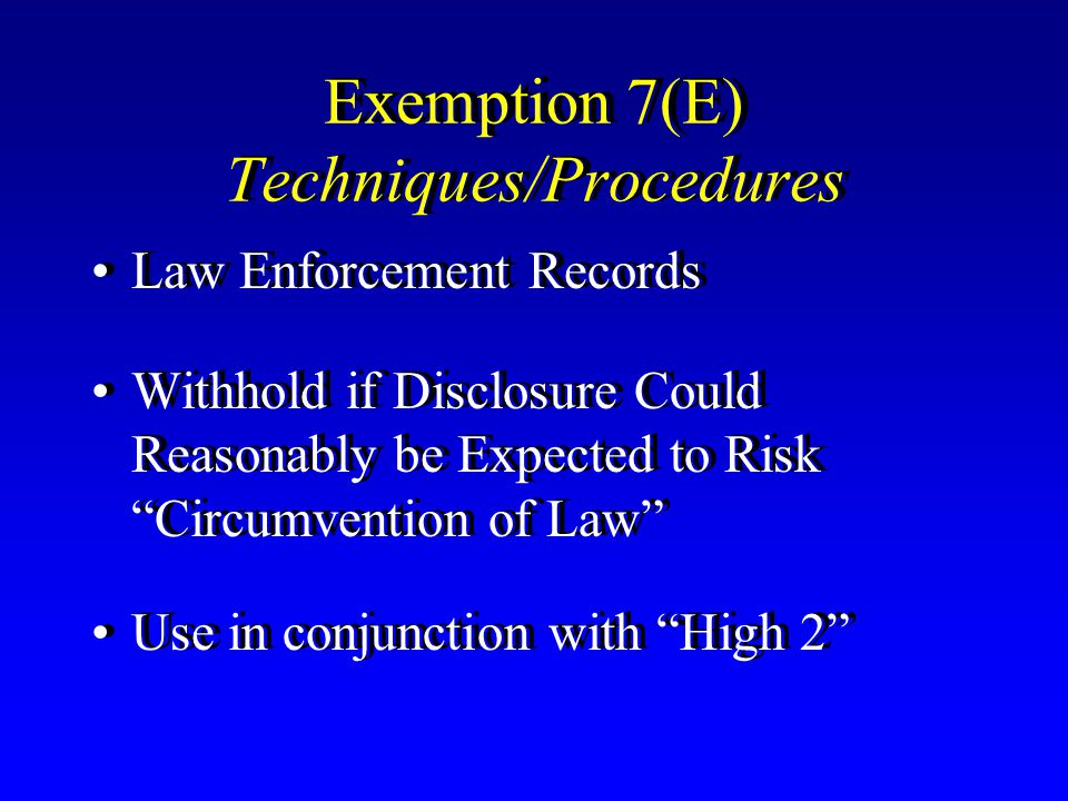 Exemption 7(E) Techniques/Procedures
