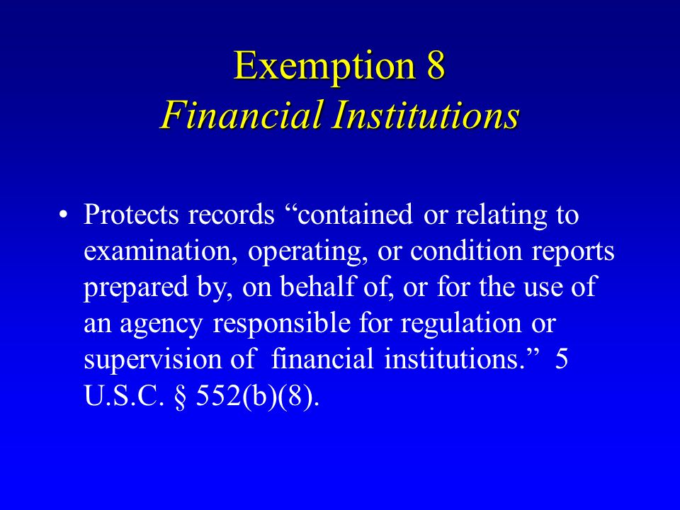 Exemption 8 Financial Institutions
