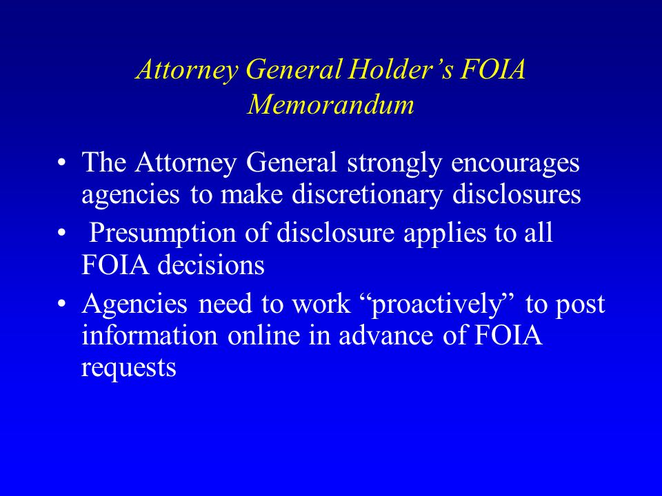 Attorney General Holder's FOIA Memorandum