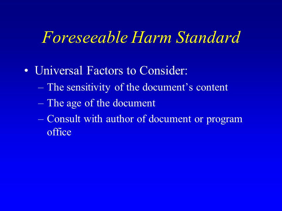 Foreseeable Harm Standard