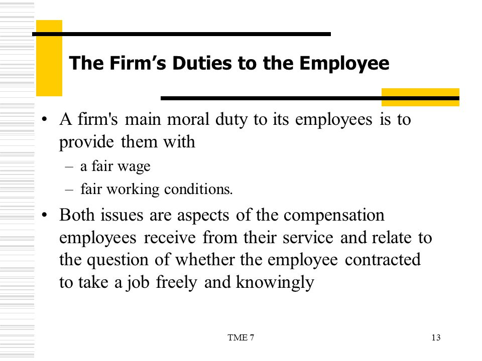 The Firm's Duties to the Employee