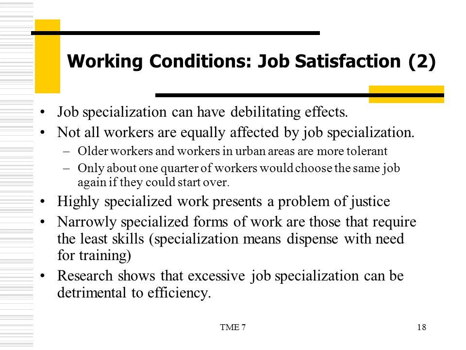 Working Conditions: Job Satisfaction (2)