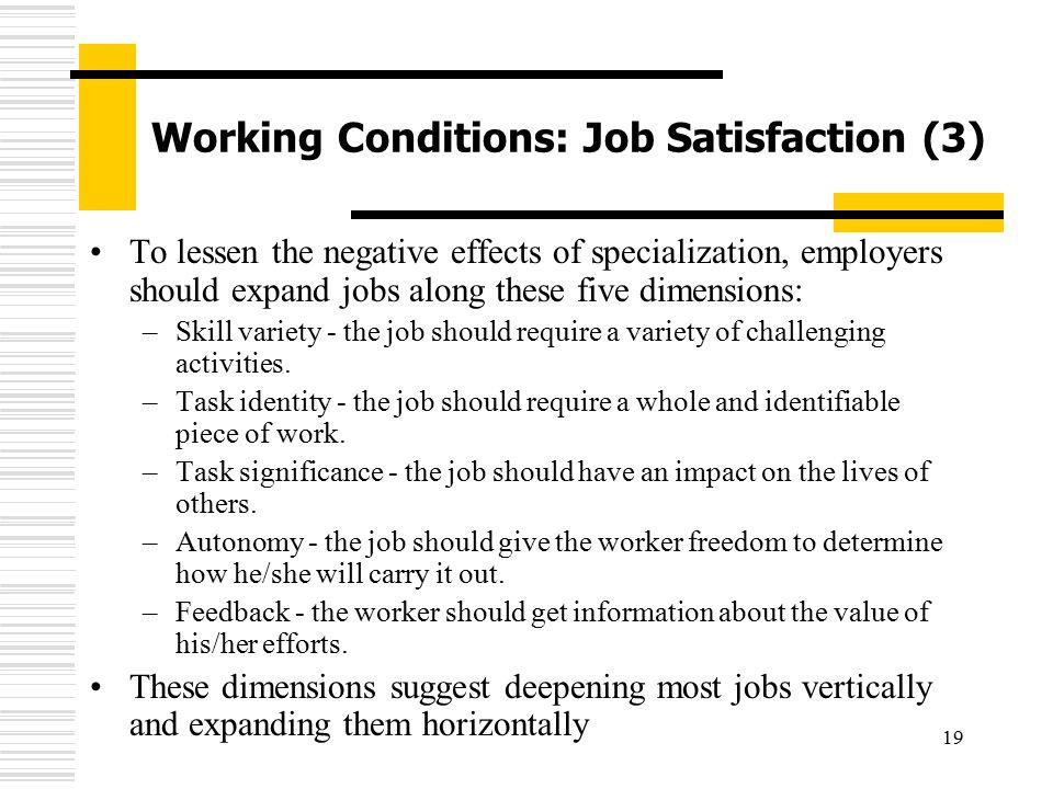 Working Conditions: Job Satisfaction (3)