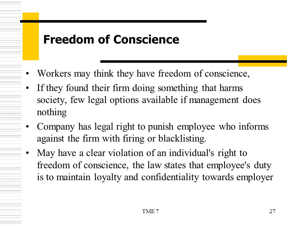 Freedom of Conscience Workers may think they have freedom of conscience,